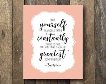 Inspirational Quote Print - Digital Download Print - Inspirational Wall Art - Ralph Waldo Emerson Quote Print