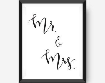 Mr. & Mrs. Printable Wall Art Instant Download Wedding Reception Sign Master Bedroom Wall Art Wedding Printable Wedding Gift Idea 8x10