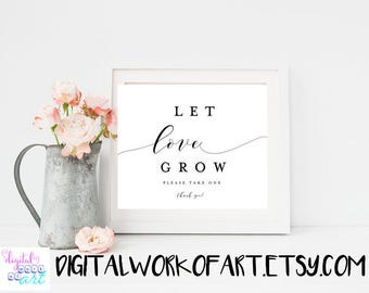 Let Love Grow Favors Printable Sign, Seed Favors sign, Printable Wedding Day Reception Sign, Favor Table PDF Sign, Instant Download, #AI-17