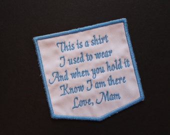 This is a shirt I used to wear - Love Mom. Embroidered memorial patch, pillow pocket patch, White,  Pillow Pocket applique. F23.