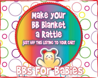 Add a Rattle insert to your BB baby Blanket