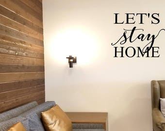 Let's Stay Home Wall Decal/Wall Sticker/Wall Tattoo/Mirror Decal/Bedroom Decor/Wedding Gift Decal/Romance Decal/Bride Groom Gift