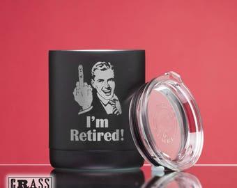 I'm Retired!® black stainless 10oz tumbler with man extending middle finger - funny retirement gift - present for man - newly retired