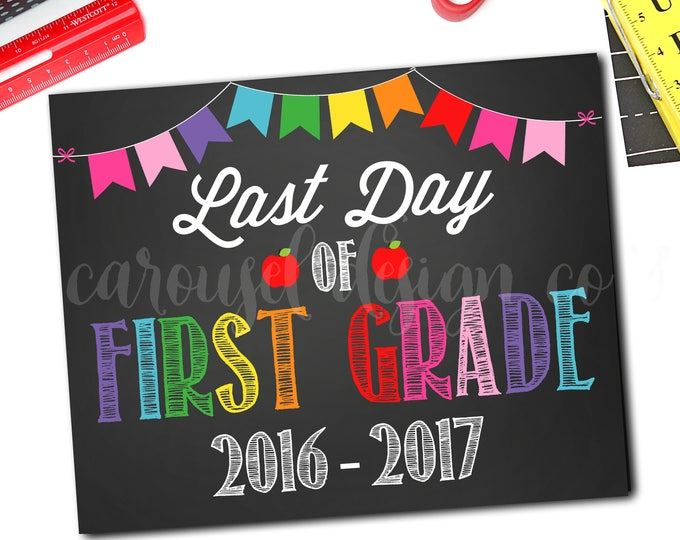 Last Day Of School Sign, Last Day Of Preschool Sign, 1st Day Of School Sign, 1st Day Of Preschool Sign, DIY Printable
