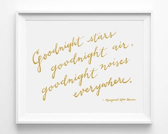 Goodnight Moon, Goodnight Stars, Goodnight Air, Goodnight Noises Everywhere, Nursery Art, Calligraphy, Typography Poster Print, Quote Art