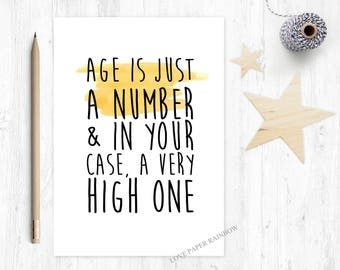 funny birthday card, age is just a number, getting old birthday card, 50th birthday card, 60th birthday card, 70th birthday card