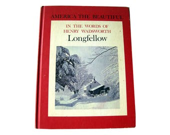 Vintage Poetry Book - In The Words of Henry Wadsworth Longfellow - Photography Book - America The Beautiful - Gift Book - Photo Book