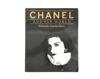 Chanel And Her World by Edmonde Charles-Roux / Vintage Fashion Books / Coco Chanel Photography Book