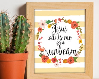 Jesus Wants Me For A Sunbeam, LDS Primary, Sunbeam Printable, LDS Printables, Mormon Art, Sunday School, Primary Song, Church Decor, Print