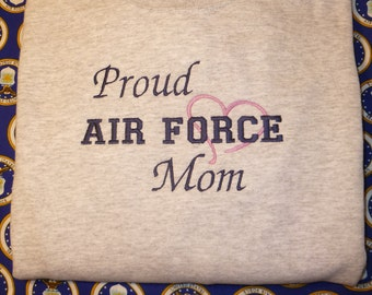 Proud Air Force Mom Embroidered Sweatshirt