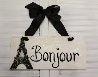 Eiffel Tower Bonjour Hand Painted Wood Sign