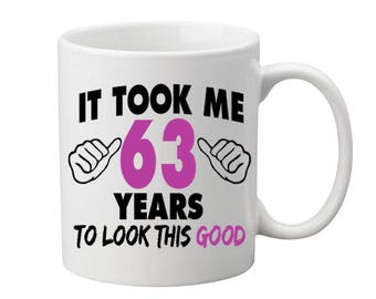 63 Years Old Birthday Mug Happy Birthday Gift Birthday Coffee Mug Coffee Cup Born in 1954 Personalized Mug ALL AGES AVAILABLE