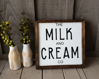 Milk and Cream Company // farmhouse decor // farmhouse sign // kitchen sign // milk and cream // farmhouse kitchen sign