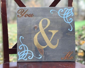 You and Me, Couples Sign, Love Sign, Wedding Gift, Ampersand