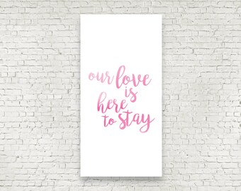 Our Love Is Here To Stay Handwritten style wedding ceremony backdrop for your altar with vows, love poems and love songs