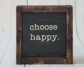 Choose Happy - Choose Happy Sign - Choose Happy Wall Art - Inspirational Sign - Rustic Modern Decor- Rustic Decor - Rustic Sign