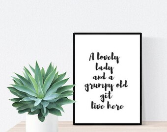 A lovely lady and a grumpy old git live here - Print