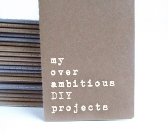 Gift for men, Men gift, Boyfriend Gift, For him, Funny notebook. For DIY lovers. Brown cover MOLESKINE® notebook with funny quote.