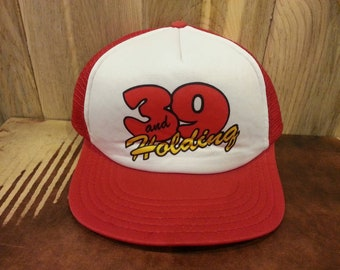 "90s ""39 and Holding"" Mesh Trucker snapback hat!"