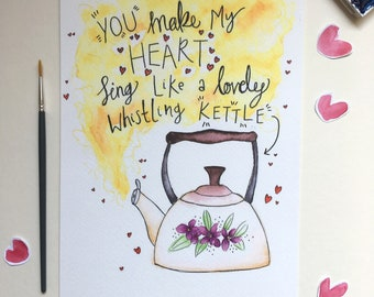 You Make My Heart Sing - A4 water colour print