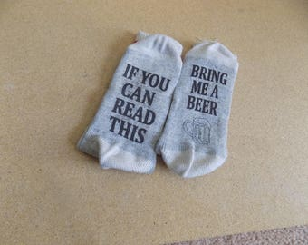 Novelty Socks, If you can read this...bring me a BEER