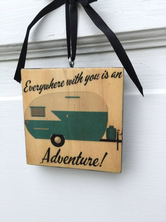 Everywhere WIth You Is An Adventure- Gift For Him- Christmas Ornament For Him- Gift For Boyfriend- Camping Enthusiast- Gift For Outdoorsman