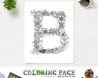 Floral Alphabet Printable Coloring Page Letter B Instant Download Digital Art Printable Art Zen Coloring Pages Adult Anti Stress Art Therapy