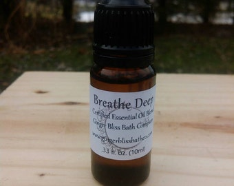 Breathe Deep Essential Oil Blend- Undiluted 100% Certified Pure 10ml (1/3 oz)