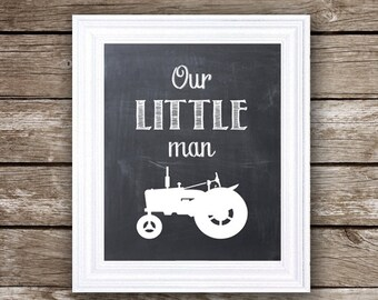 Our Little Man + Vintage Tractor on Chalkboard Background - Instant Download - 8x10 - Two different font options for one price