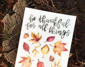Be Thankful For All Things Print