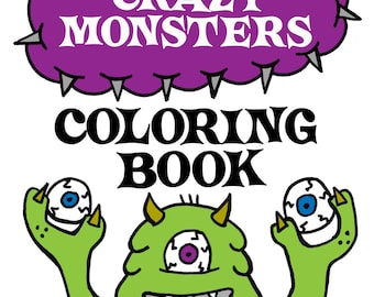 PDF Printable Digital Crazy Monsters Coloring Book
