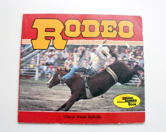 Rodeo Book, Rodeo by Bellville, Reading Rainbow Book, Vintage Rodeo Book, Carolrhoda Books