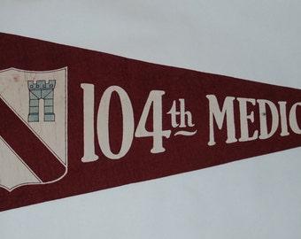 Genuine Vintage 1940s-'50s era 104th Medical Battalion Felt Pennant — Free Shipping!