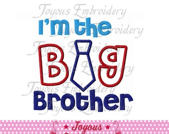 Instant Download I'm Big Brother with Tie Applique Machine Embroidery Design NO:1462