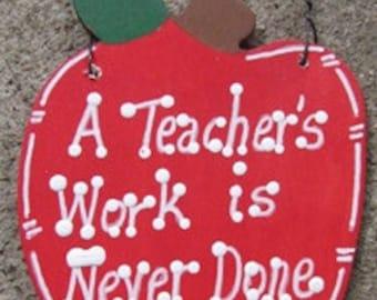 Teacher Gifts Wooden Apple A Teacher's Work is Never Done