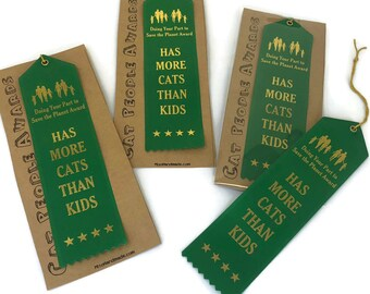 Cat People Award Ribbon | More Cats Than Kids | Cat Lady Gift | Fun Gift | Trophy | Merit Badge |Award | Winner Ribbon |