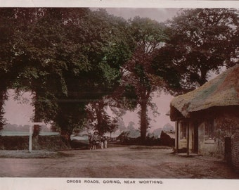 Cross Roads, Goring, Near Worthing. ~ Coloured Vintage Postcard ~ Posted 1911