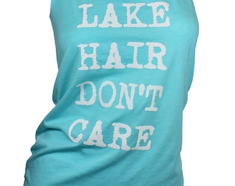 beach tank top. lake hair don't care. graphic tees for women. womens tops and tees. lake life. missfitte. summer tops.