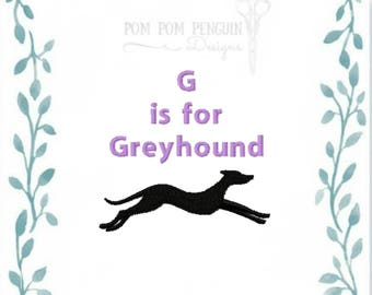 G is for Greyhound embroidery design in 9 formats instant download for 4x4 and 5x7 hoop (007)