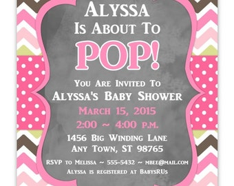 Baby Shower Invitation, Pink and Green Chevron About to Pop Invitation, 4x6 or 5x7, YOU PRINT, chevron chalkboard baby shower invite