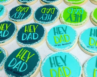 HEY DAD! You're awesome - Father's Day cookies