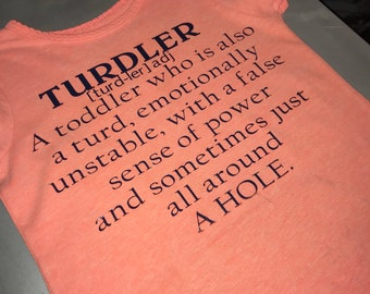 "Toddler ""Turdler"" Shirt"