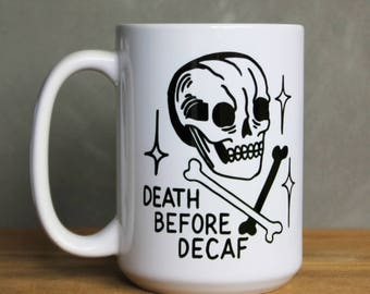 "Skull and crossbones ""Death Before Decaf"" coffee mug   15 ounce ceramic mug with skull tattoo style design   Skull Coffee Cup   Tattoo Mug"