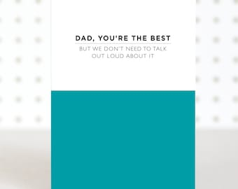 Dad You're The Best Father's Day Card