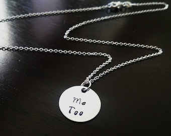 Me Too #MeToo Handstamped  Equal Rights, Women's Equality, Activist Jewelry, Time is up, BFF Gift, Girl Power, Awareness Necklace