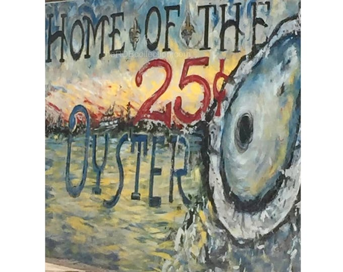 Home of the 25 Cent Oyster Photograph