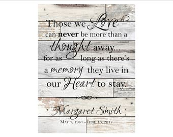 "Personalized In Memory Plaque, In Loving Memory, Memorial Gift, ""Those we love can never be more than a thought away...for as long as..."""