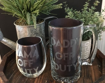 Mama Off Duty/ Daddy Off Duty Matching Barware/ Mommy Daddy Wine Beer/ Matching Glasses/ Off Duty Matching Glasses