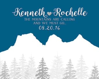 The Mountains Are Calling, Custom Art Print -  Personalized Wedding Gift, Mountain Wedding, Outdoors, Winter Wedding, Pine Trees | WF311