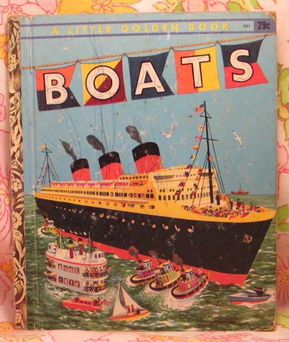 Boats a Little Golden Book + Ruth Mabee Lachman + Lenora and Herbert Combes + 1951 + Vintage Kids Book